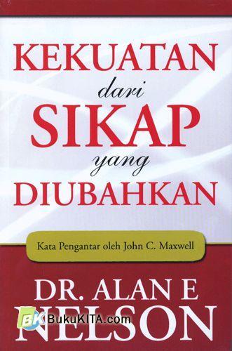 Cover Buku Kekuatan dari Sikap yang Diubahkan