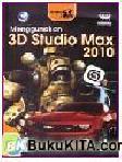 Tutorial 5 Hari : Menggunakan 3D Studio Max 2010