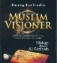 Muslim Visioner : Hidup dengan Al-Fatihah