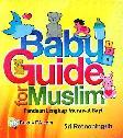 Baby Guide For Muslim - Panduan Lengkap Merawat Bayi