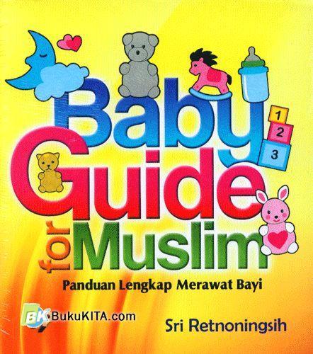 Cover Buku Baby Guide For Muslim - Panduan Lengkap Merawat Bayi