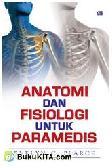 Anatomi Fisiologi untuk Paramedis