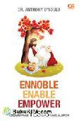 Ennoble Enable Empower : Kepemimpinan Yesus Sang Almasih