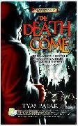 The Death to Come : Petualangan Sang Penyihir dan Sang Alkemis - Mengungkap Rahasia Masa Depan