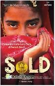 Sold : Kisah Tragis Penjualan Gadis-Gadis Belia di Rumah Bordil