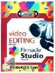 Panduan Praktis : Video Editing Dengan Pinnacle Studio Version 1.1