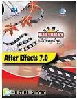 Seri panduan lengkap : Adobe after Effect 7.0