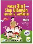 PAKET 3 in 1 Siap Ulangan Harian & Semester Ringkasan Materi, Kumpulan Soal, dan Kunci Jawaban SD/MI 1 B