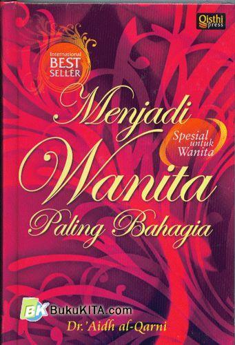 Cover Buku Menjadi Wanita Paling Bahagia