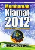 Membantah Kiamat 2012