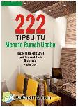 222 Tips Jitu Menata Rumah Usaha