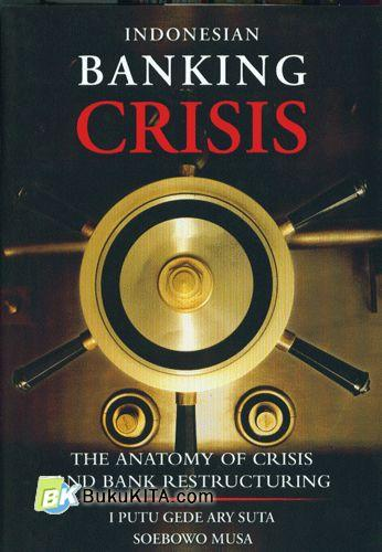 Cover Buku Indonesian Banking Crisis