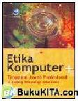 Etika Komputer+Tanggung Jawab Profesional di Bidang Teknologi Informasi (cover kuning)