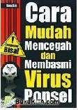 Cara Mudah Mencegah dan Membasmi Virus Ponsel