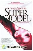I only Sleep With Super Model