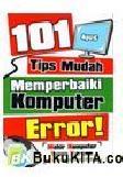 101 Tips Mudah Memperbaiki Komputer Error!