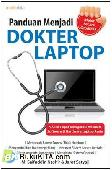 Panduan Menjadi Dokter Laptop