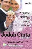 Jodoh Cinta Update : Kisah Inspiratif Dan Mengugah Tentang Menemukan Jodoh Cinta
