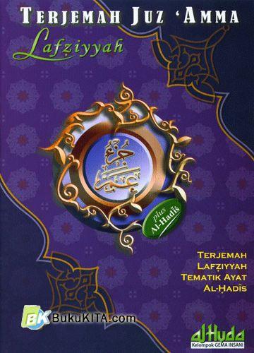Cover Buku Terjemah Juz Amma Lafziyyah Plus Al-Hadits