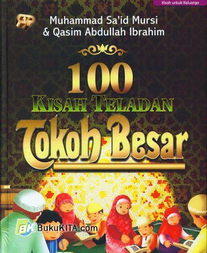 Cover Buku 100 Kisah Teladan Tokoh Besar