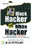 Black Hacker VS White Hacker