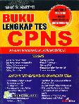 Buku Lengkap Tes CPNS : Memuat Bahasan dan Latihan Lengkap