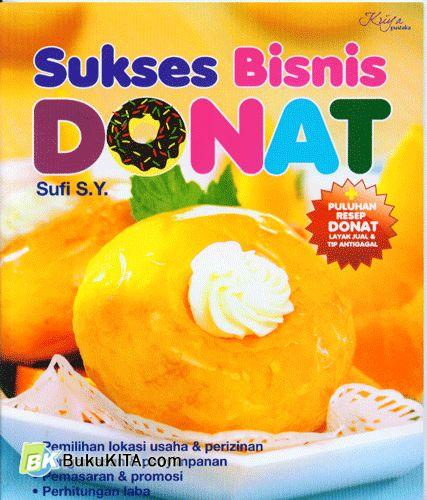 Cover Buku Sukses Bisnis Donat