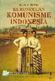 Kemunculan Komunisme Indonesia
