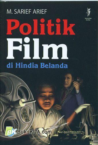 Cover Buku Politik Film di Hindia Belanda