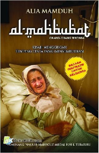 Cover Buku Al-Mahbubat : Orang-Orang Tercinta