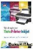 Trik Menghemat Tinta Printer Inkjet