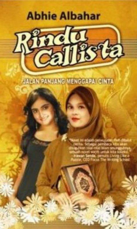 Cover Buku Rindu Callista : Jalan Panjang Menggapai Cinta