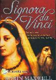 Signora Davinci : Sebuah novel tentang pemberontakan ibunda Leonardo da Vinci