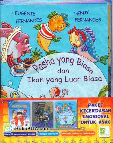 Cover Buku Paket Kecerdasan Emosional Untuk Anak : Pasha Yang Biasa dan Ikan Yang Luar Biasa