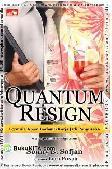 Quantum Resign : Formula Aman Berhenti Kerja & Jadi Pengusaha