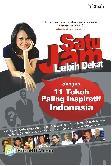 Satu Jam Lebih Dekat : 11 Tokoh Paling Inspiratif Indonesia