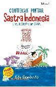 Contekan Pintar Sastra Indonesia untuk SMP dan SMA