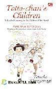 Anak-Anak Totto-chan : Perjalanan Kemanusiaan untuk Anak-Anak Dunia