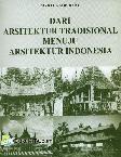 Dari Arsitektur Tradisional Menuju Arsitektur Indonesia
