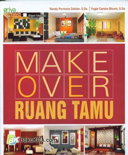 Cover Buku Make Over Ruang Tamu