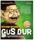 TERTAWA BERSAMA GUS DUR : Humornya Kiai Indonesia