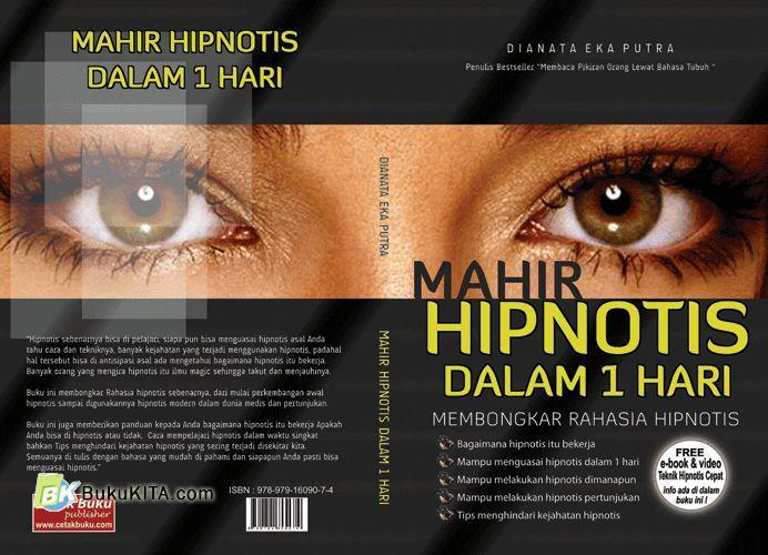 Cover Buku Mahir Hipnotis Dalam 1 Hari : Membongkar Rahasia Hipnotis