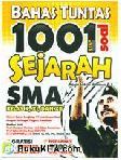 Bahas Tuntas 1001 Soal Sejarah SMA