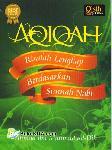 AQIQAH : Risalah Lengkap Berdasarkan Sunnah Nabi