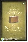 Sebuah Faksi: The Noticer : Sang Pencipta Keajaiban