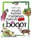 Wisata Kuliner Makanan Daerah Khas Bogor