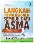 Langkah Revolusioner Sembuh dari Asma