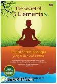 The Secret of 5 Elements : Terapi Sehat Bahagia yang Murah dan Praktis