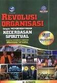 Revolusi Organisasi dengan Memberdayakan Kecerdasan Spiritual
