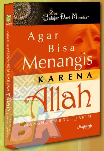 Cover Buku AGAR BISA MENANGIS KARENA ALLAH
